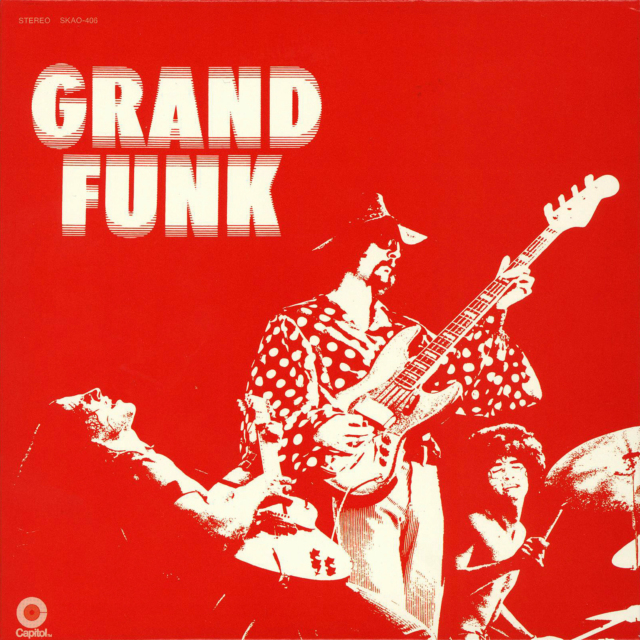 Grand Funk Railroad - Grand Funk / 1970
