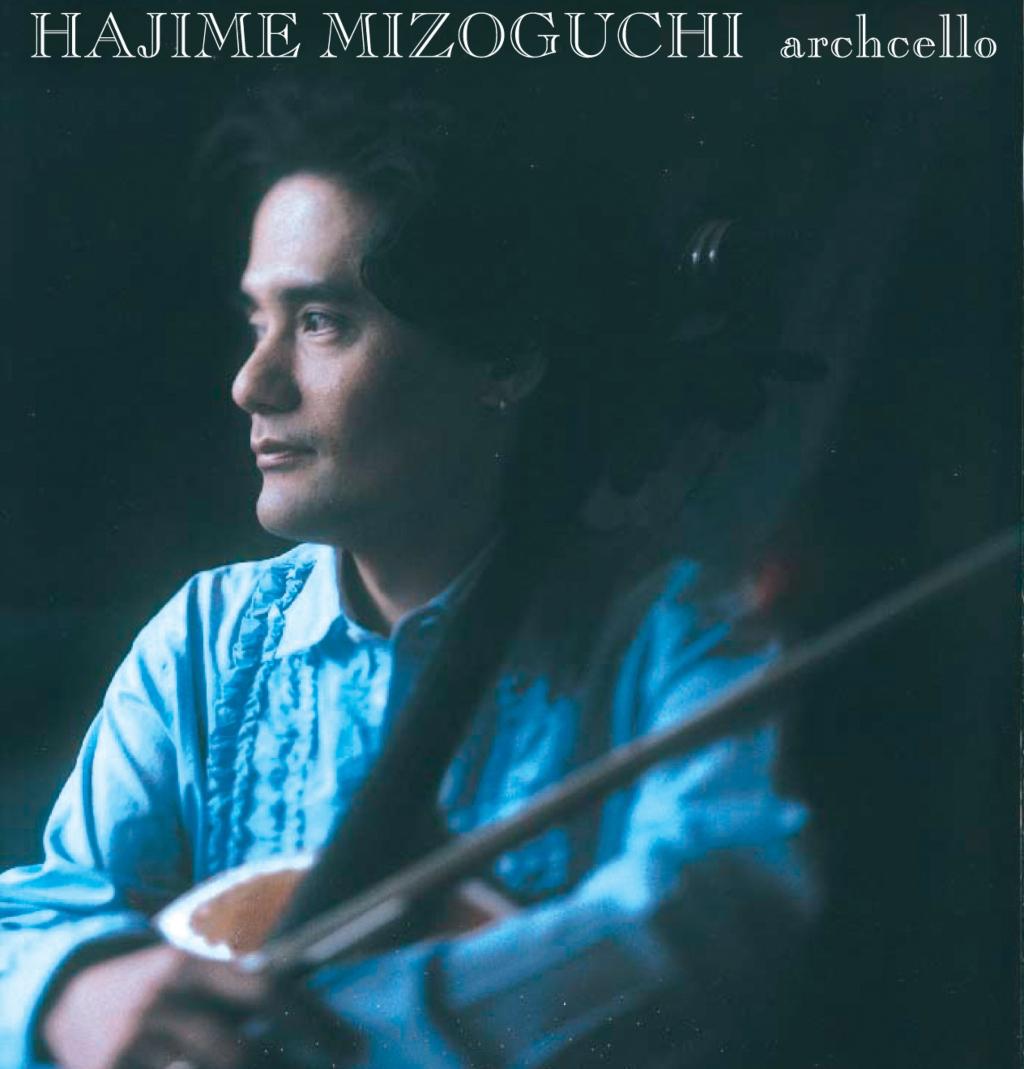 Hajime Mizoguchi - Archcello (2003)