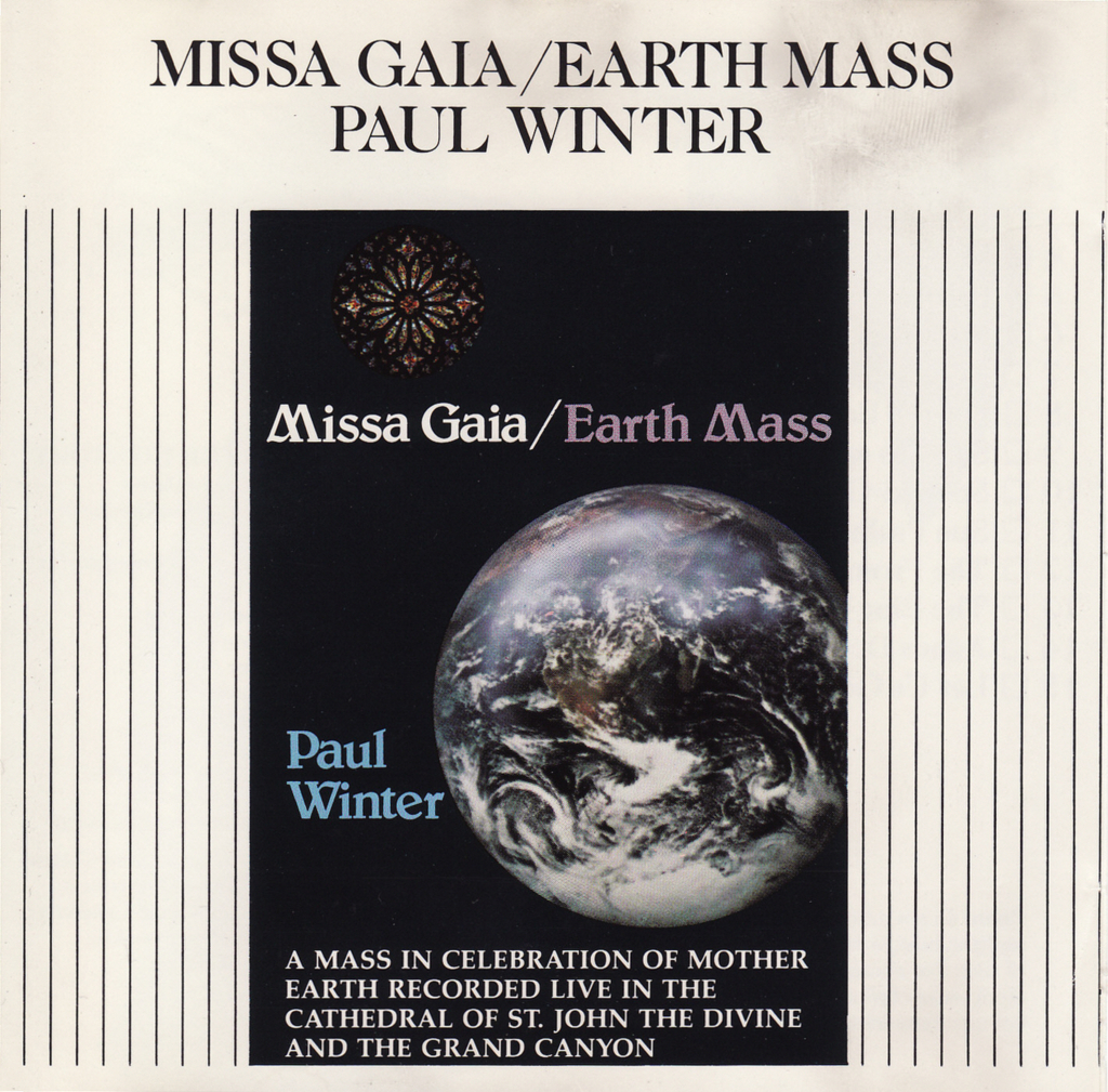 Paul Winter - Missa Gaia/Earth Mass (1982)